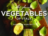 The Glorious Vegetables ofItaly
