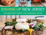 Dishing Up New Jersey (with bonus recipe)